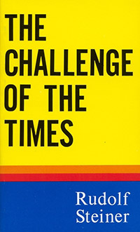 The Challenge of the Times