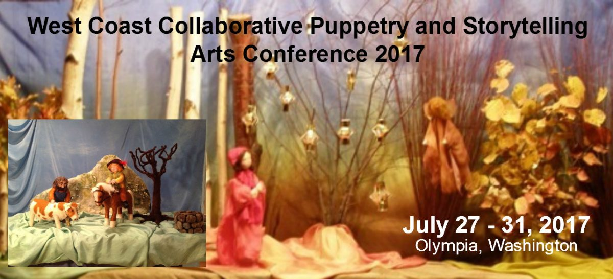 West Coast Collaborative Puppetry and Storytelling Arts Conference 2017