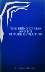 The Being of Man and His Future Evolution
