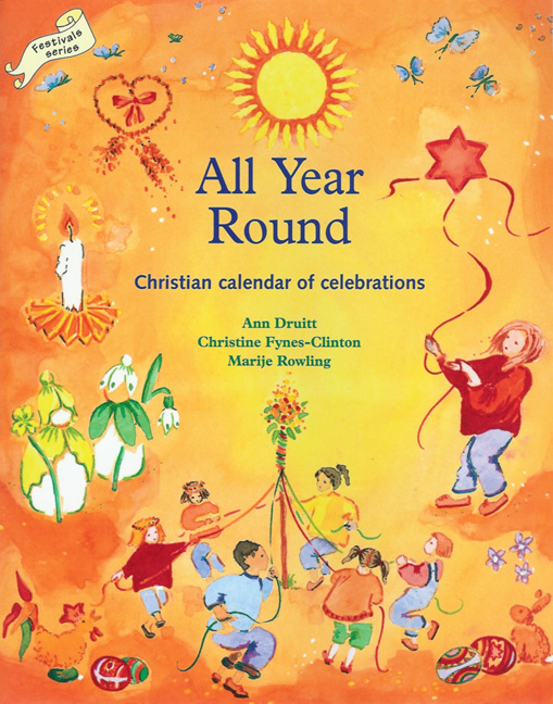 All Year Round, a Christian Calendar of Celebrations