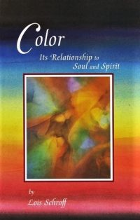 Color: Its Relationship to Soul and Spirit