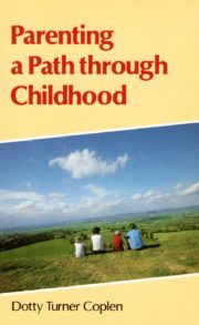 Parenting a Path through Childhood