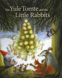 The Yule Tomte and the Little Rabbits