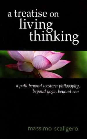 A Treatise on Living Thinking