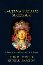 Gautama Buddha's Successor: A Force for Good in Our Time
